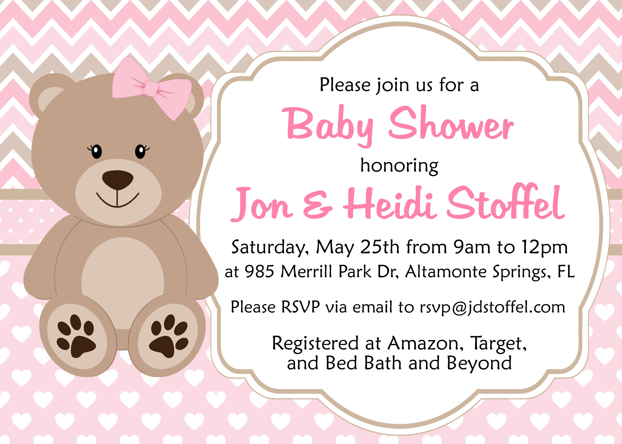 Please join us for a baby shower honoring Jon & Heidi Stoffel. Saturday, May 25th from 9 AM to 12 PM at 985 Merrill Park Dr., Altamonte Springs, FL. Please RSVP via email to rsvp@jdstoffel.com. Registered at Amazon, Target, and Bed Bath and Beyond.